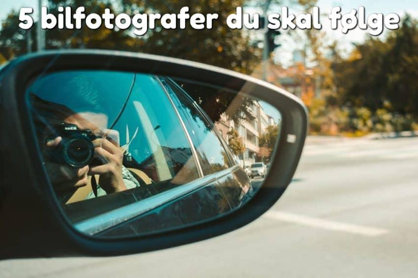 5 bilfotografer du skal følge